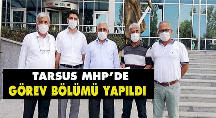 Mhp Tarsus İlçe Yeni Yönetimi Görev Bölümü Yaptı